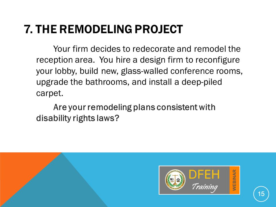 7. THE REMODELING PROJECT Your firm decides to redecorate and remodel the reception area.