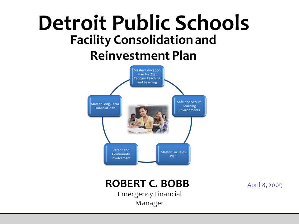 Detroit Public Schools ROBERT C.