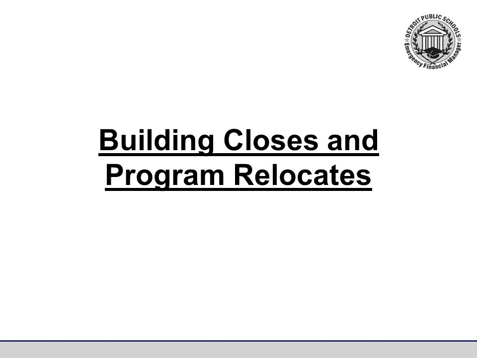 Building Closes and Program Relocates