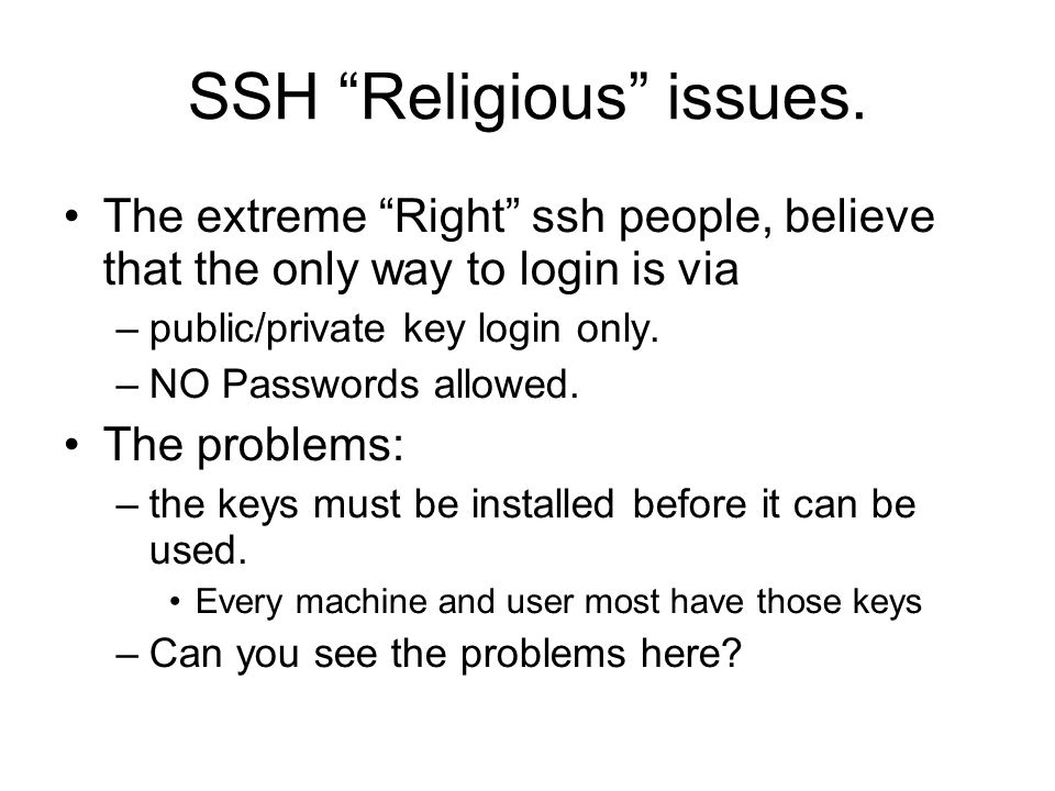 SSH Religious issues.