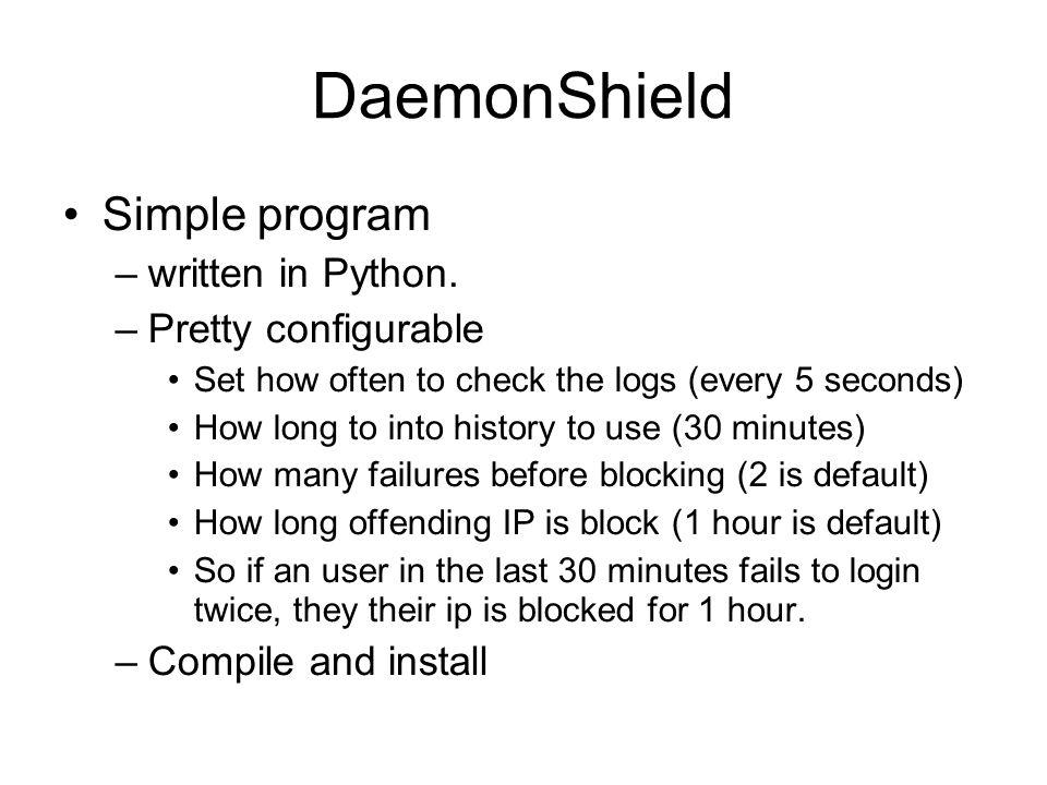 DaemonShield Simple program –written in Python.