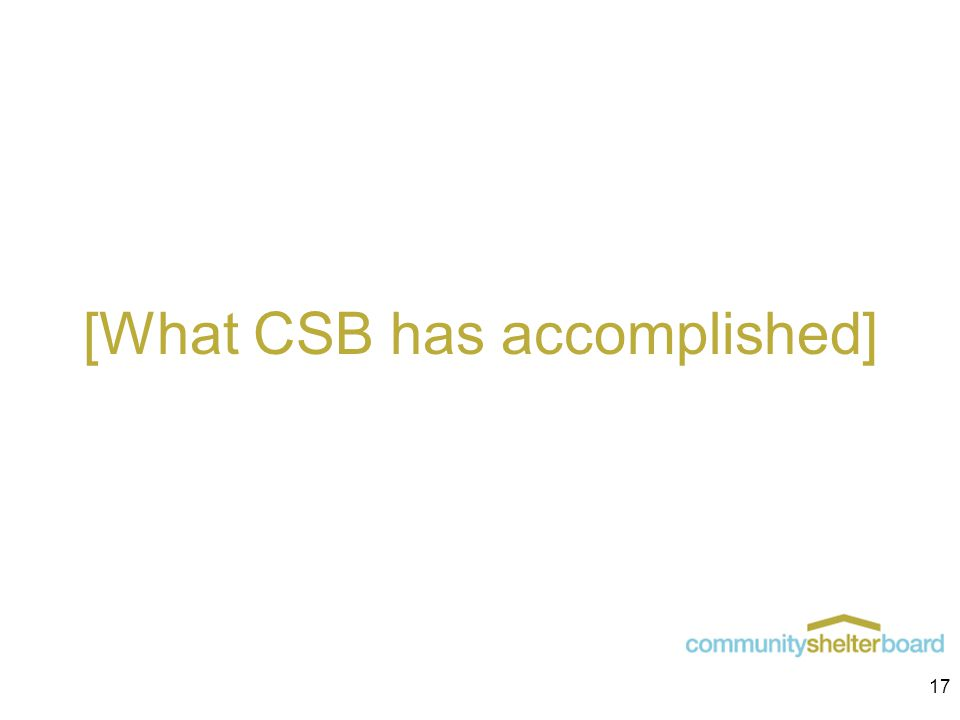 [What CSB has accomplished] 17