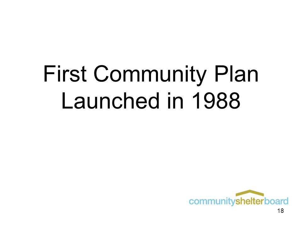 First Community Plan Launched in 1988 18