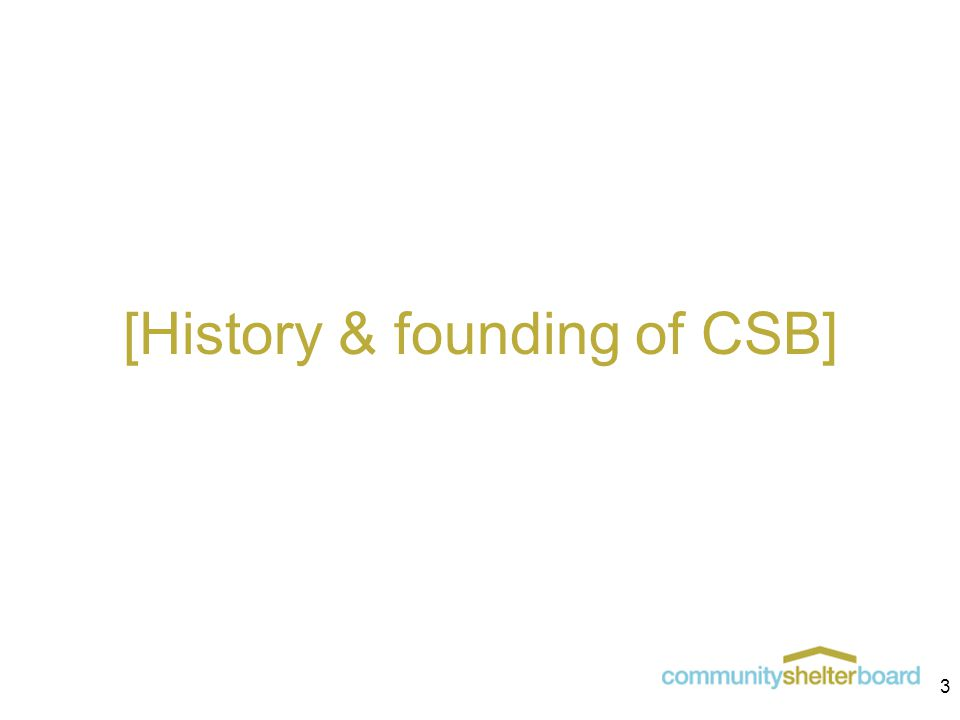 [History & founding of CSB] 3