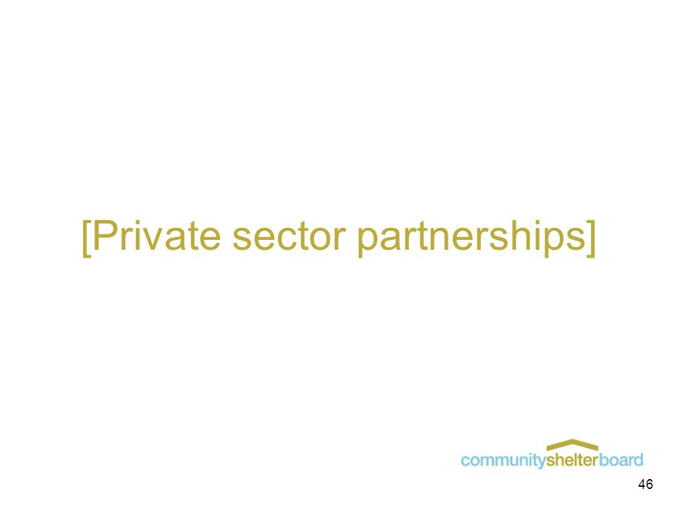 [Private sector partnerships] 46