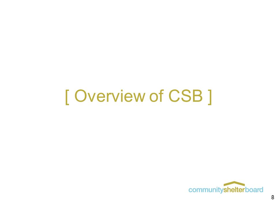 [ Overview of CSB ] 8