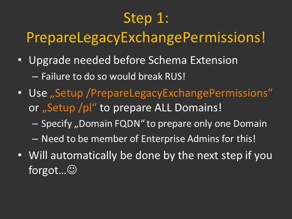 Step 1: PrepareLegacyExchangePermissions.