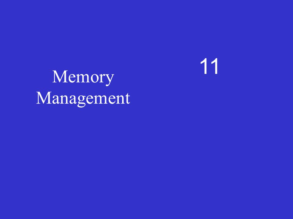 11 Memory Management
