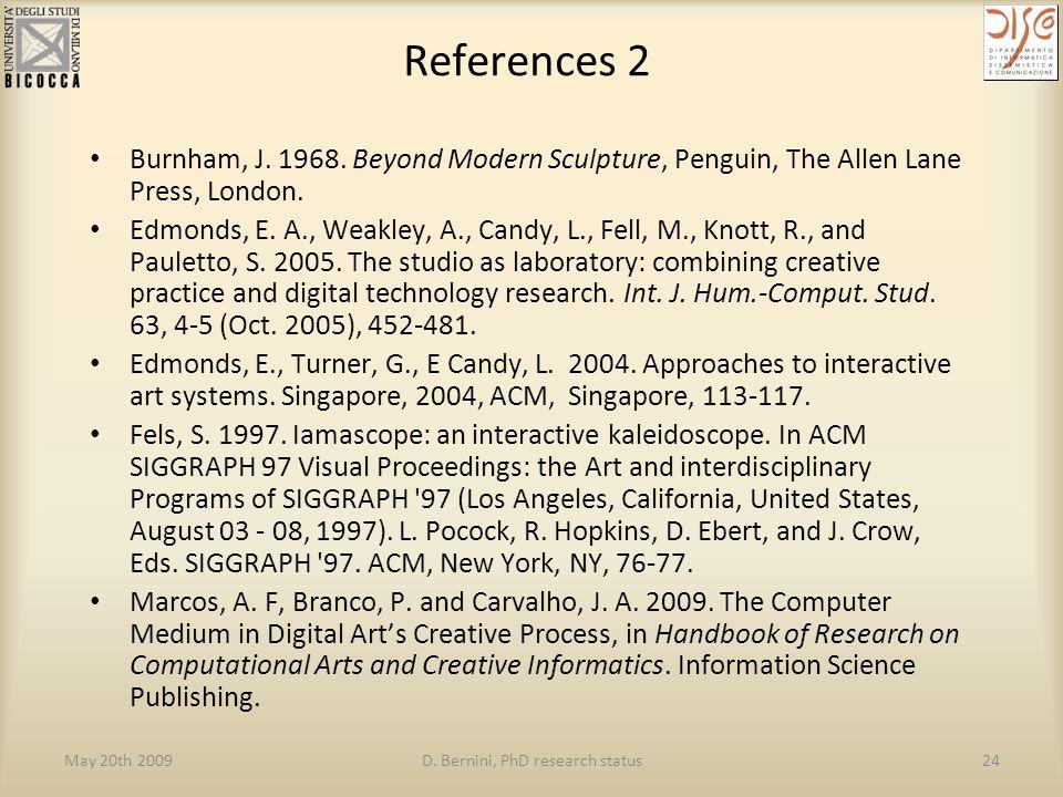 May 20th 2009D. Bernini, PhD research status24 References 2 Burnham, J.