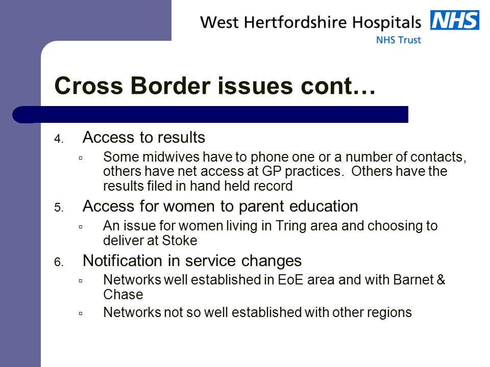 Cross Border issues cont… 4.