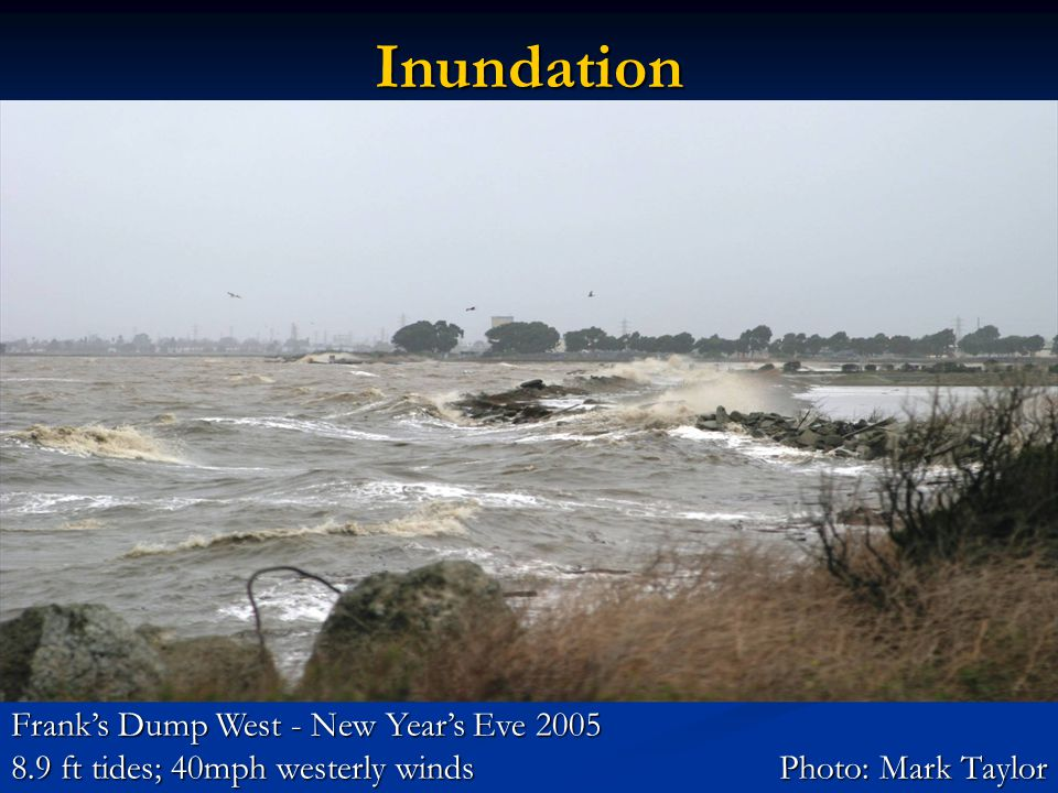 Frank's Dump West - New Year's Eve 2005 8.9 ft tides; 40mph westerly windsPhoto: Mark Taylor Inundation