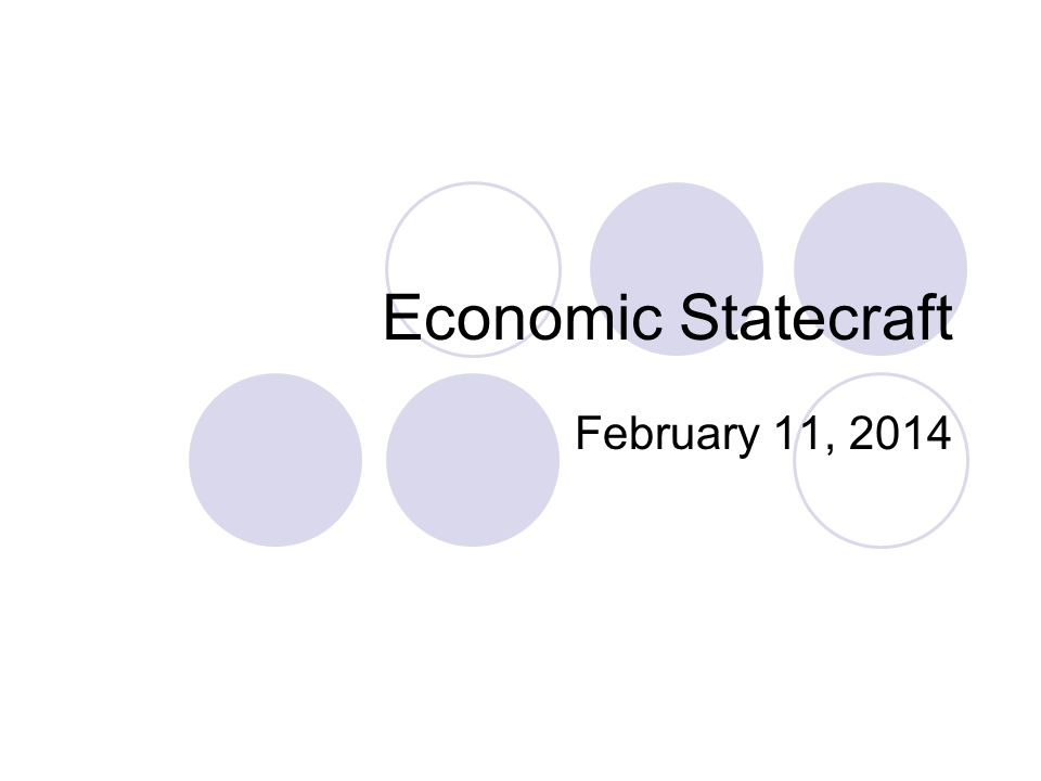 Economic Statecraft February 11, 2014