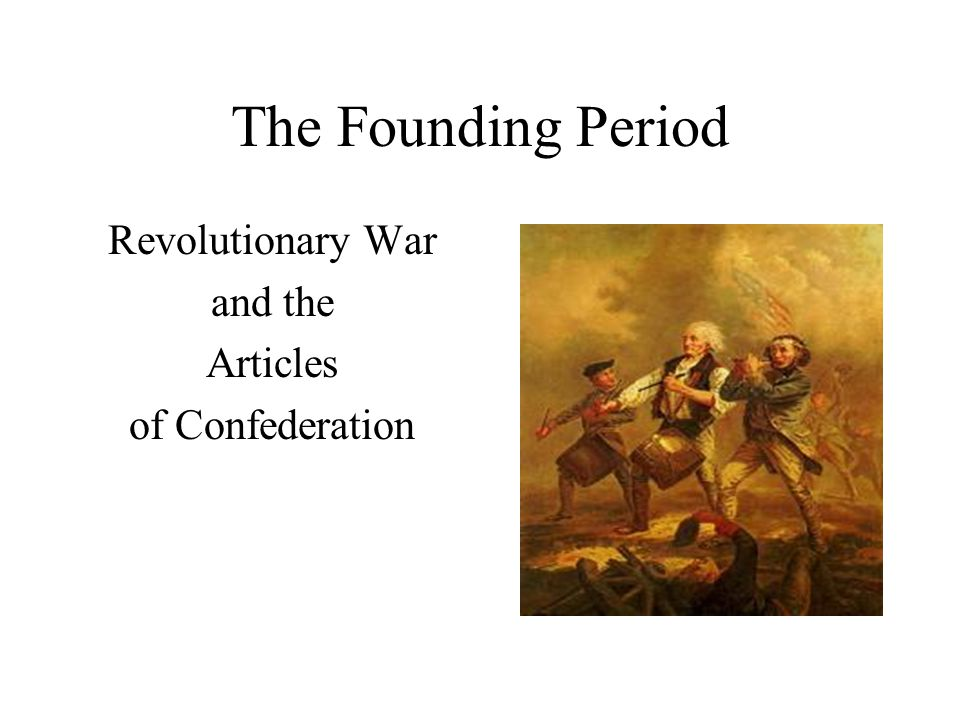 Articles of Confederation Powers of State Governments –Regulate Intrastate commerce –Maintain state militia –Collect Taxes –Print Money –Enforce the law