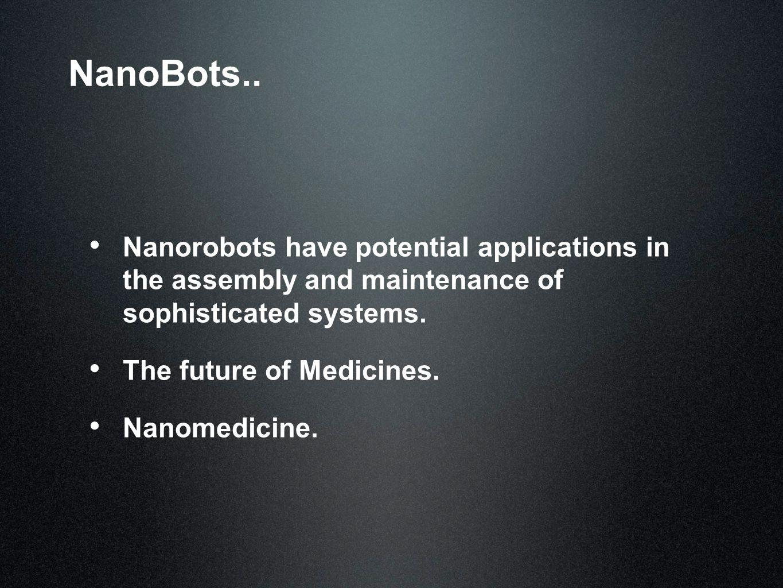 NanoBots..