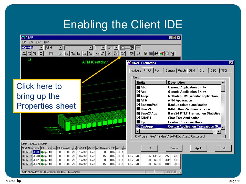 © 2002 page 29 Enabling the Client IDE Click here to bring up the Properties sheet