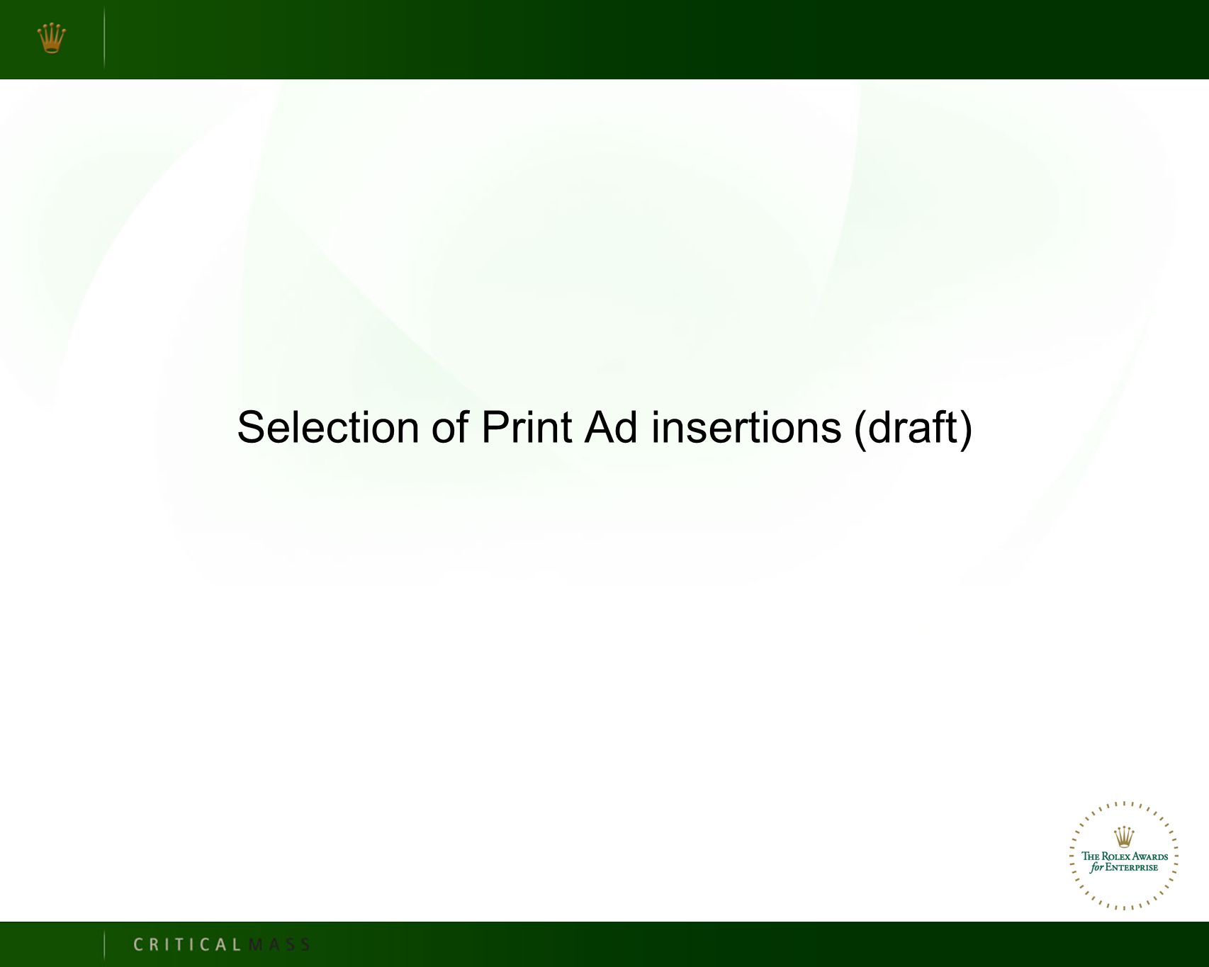 Selection of Print Ad insertions (draft)