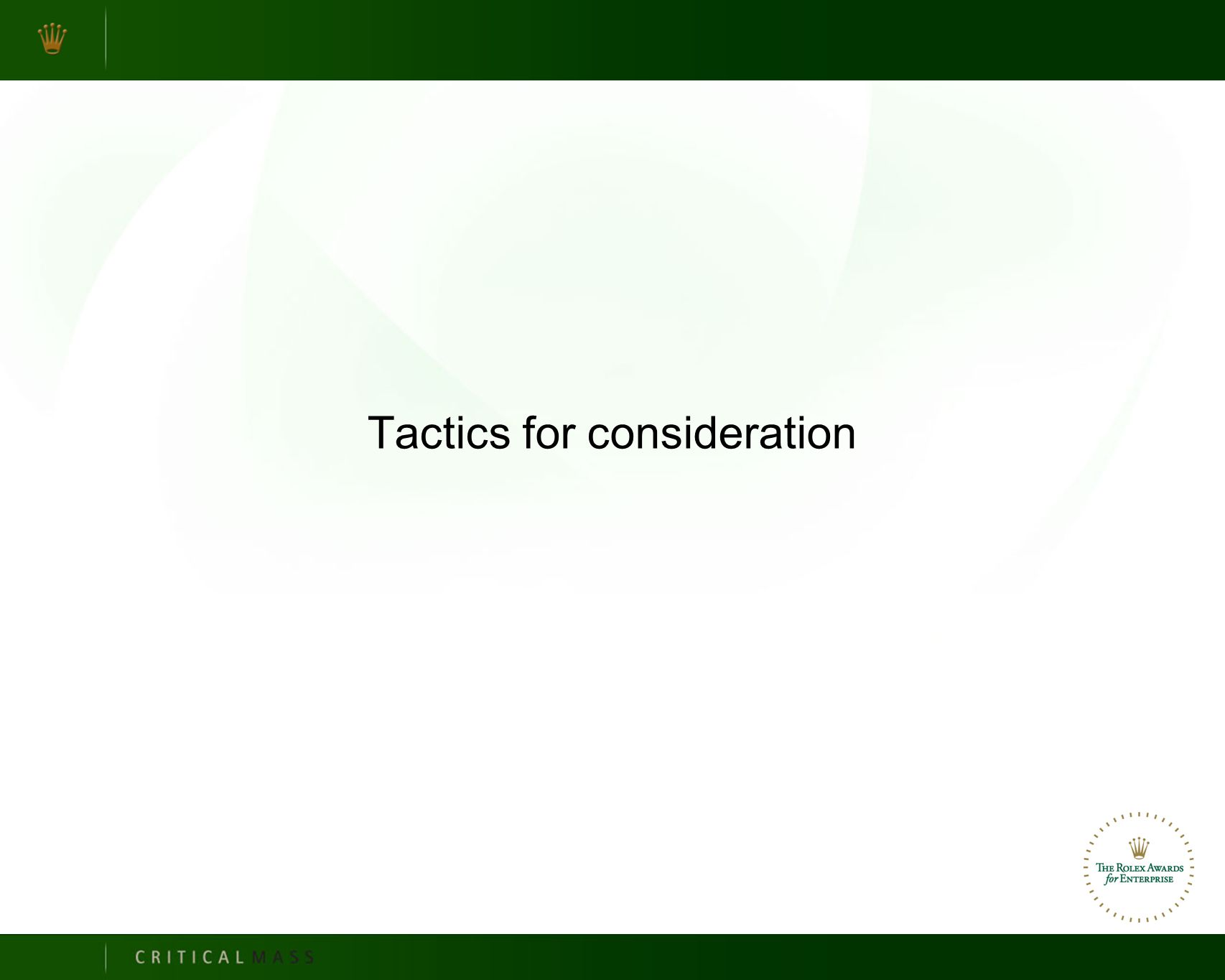 Tactics for consideration