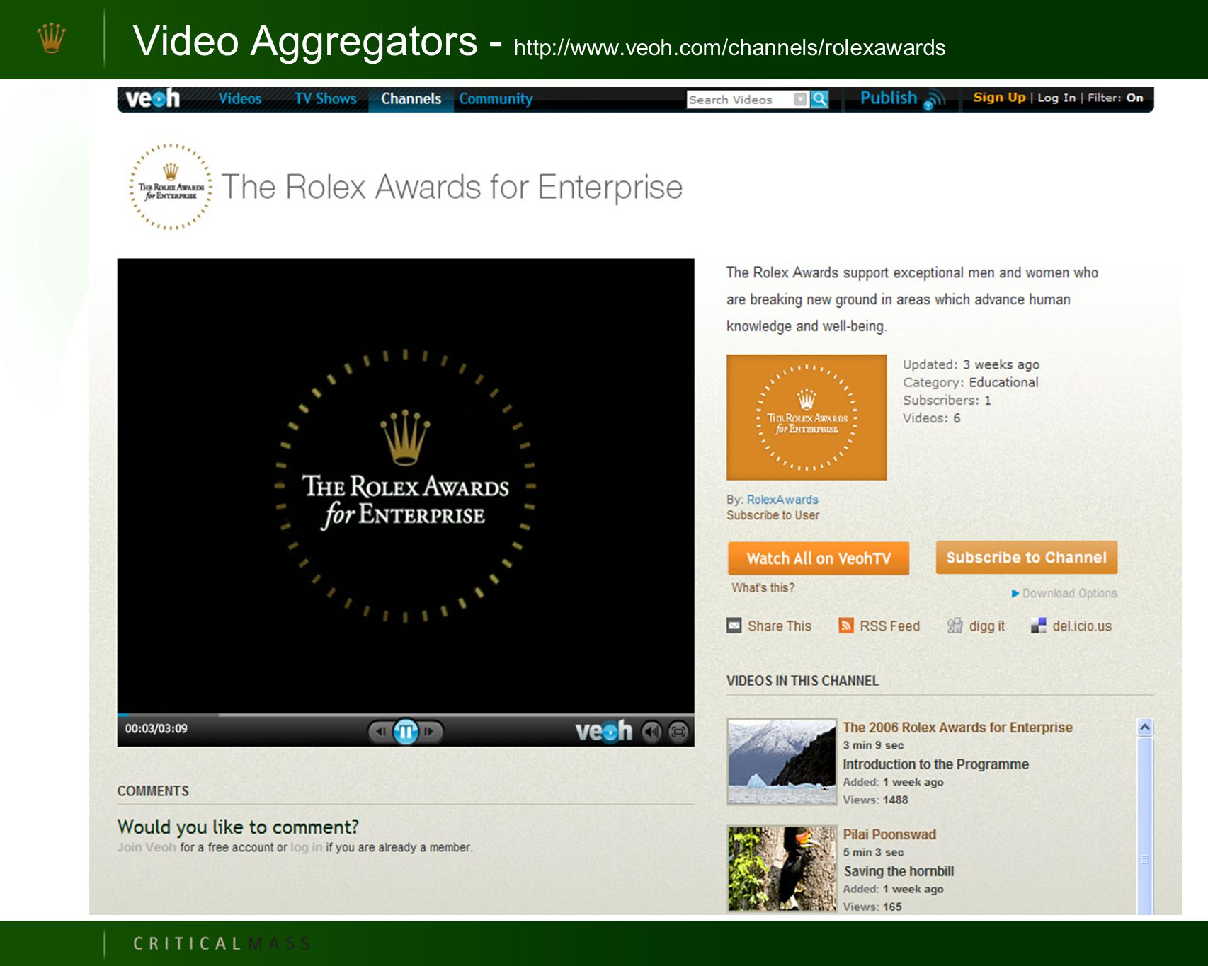 Video Aggregators - http://www.veoh.com/channels/rolexawards