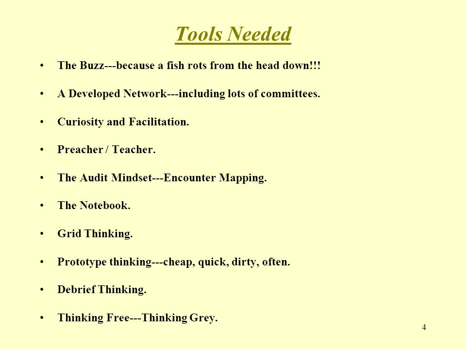 Tools Needed The Buzz---because a fish rots from the head down!!.