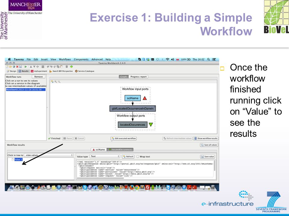  Once the workflow finished running click on Value to see the results
