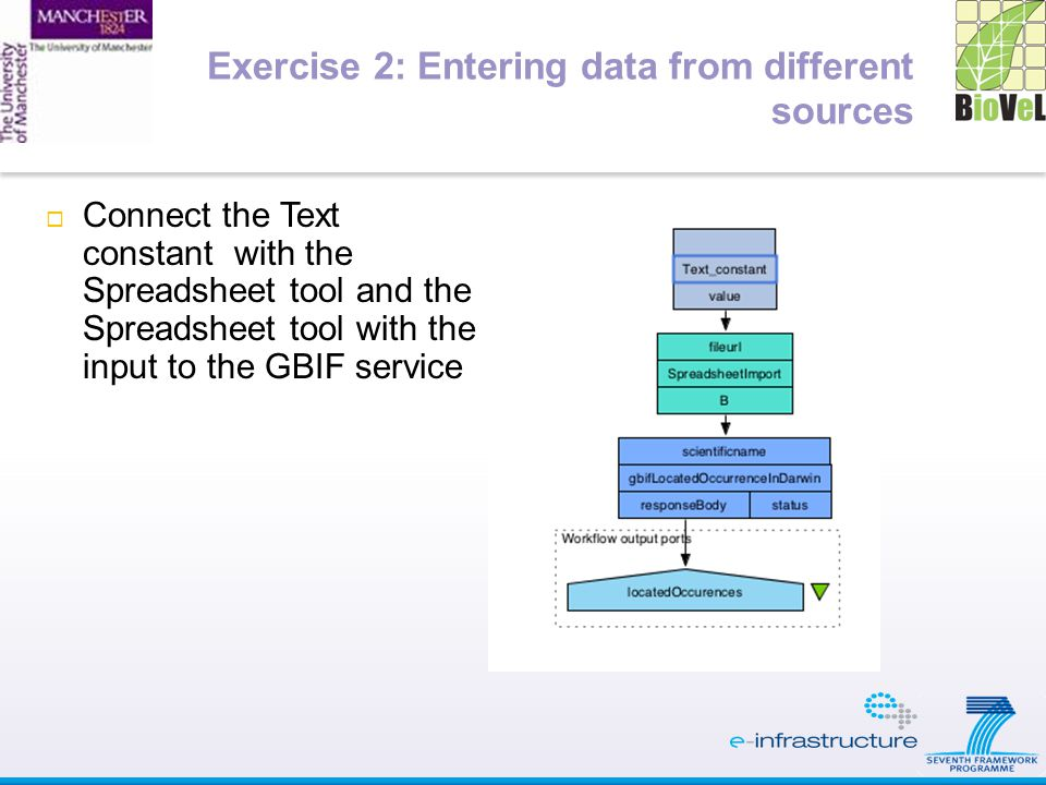  Connect the Text constant with the Spreadsheet tool and the Spreadsheet tool with the input to the GBIF service