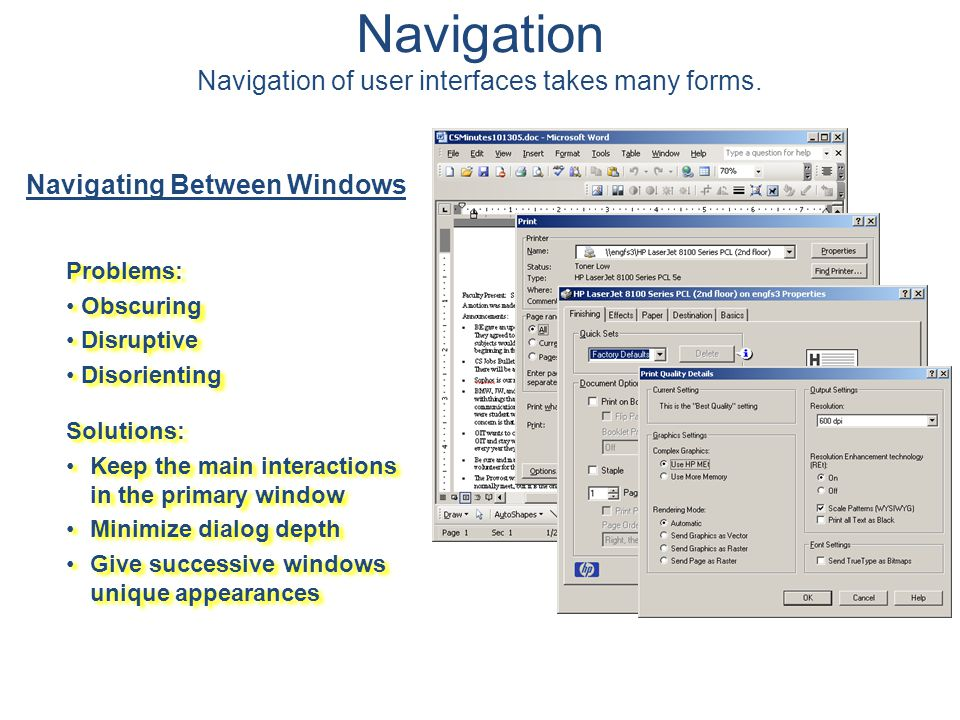 Navigation Navigation of user interfaces takes many forms.