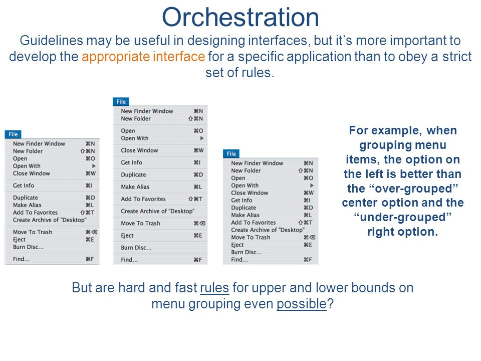 Orchestration Guidelines may be useful in designing interfaces, but it's more important to develop the appropriate interface for a specific application than to obey a strict set of rules.