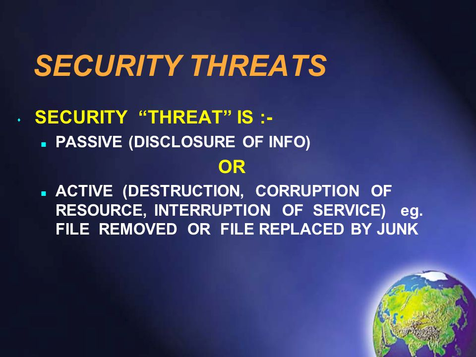 CHARACTERISTICS OF CYBER THREATS No international boundaries Low cost Detection avoidance Inadequate laws