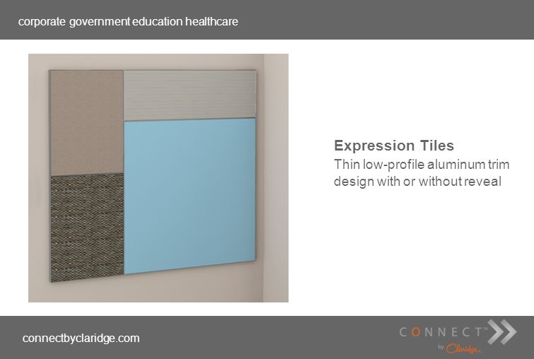 corporate government education healthcare connectbyclaridge.com Expression Tiles Thin low-profile aluminum trim design with or without reveal