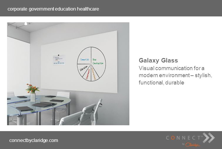 corporate government education healthcare connectbyclaridge.com Galaxy Glass Visual communication for a modern environment – stylish, functional, dura