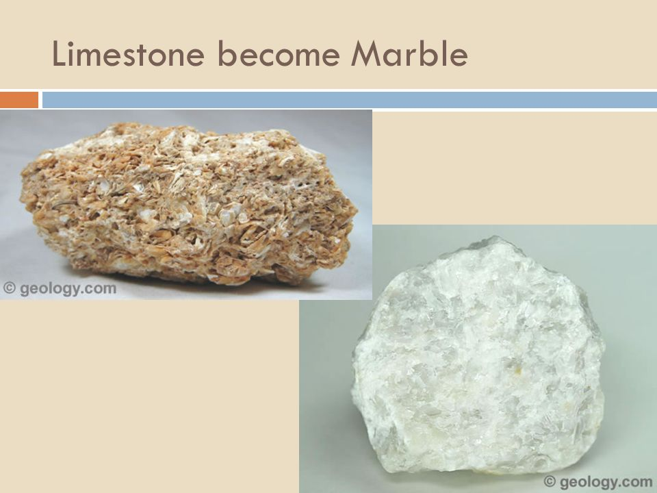 Limestone become Marble