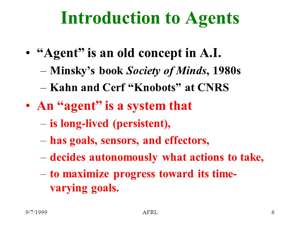 9/7/1999AFRL47 D'Agents: Mobility Model Strong mobility / No remote references Machine A 1.