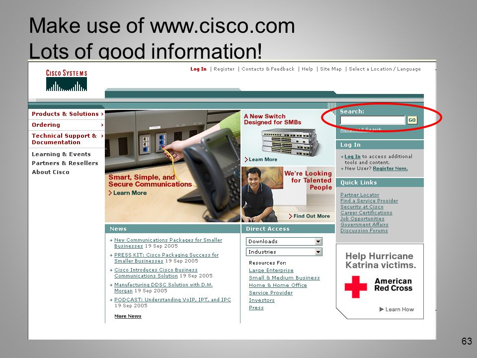 63 Make use of www.cisco.com Lots of good information!