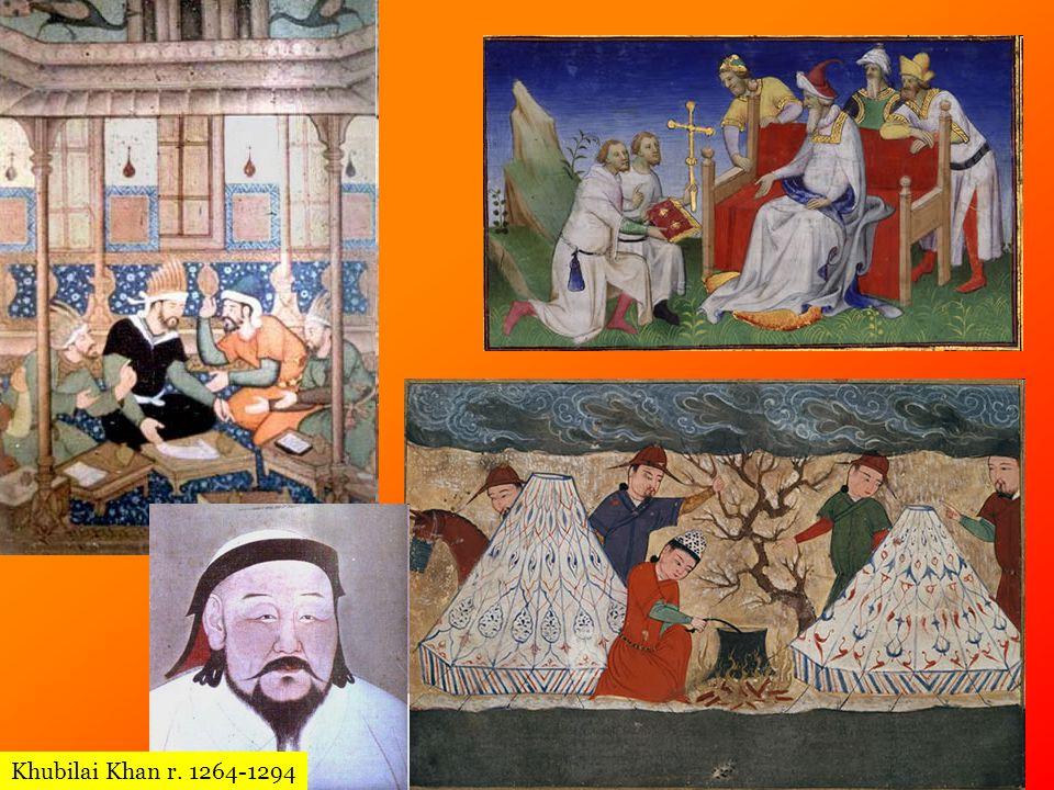Khubilai Khan r. 1264-1294