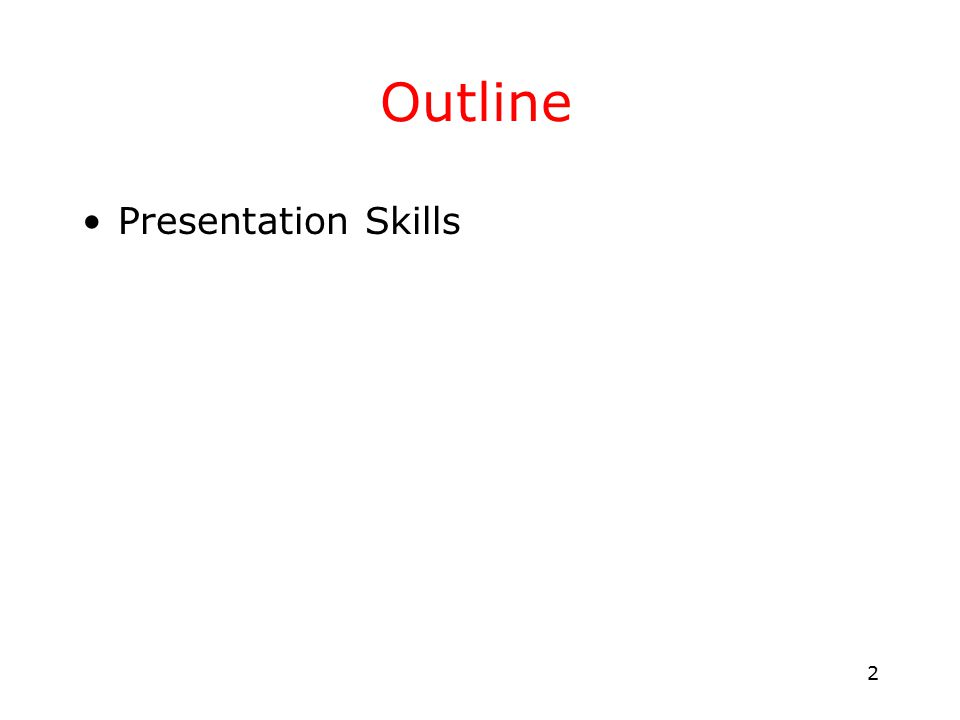 3 Outline What is a presentation.