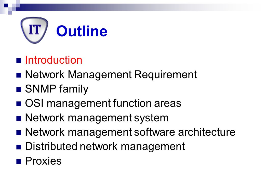 Network Management Systems (NMS) NMS is a collection of tools for network monitoring and control  Designed to view the entire network as a unified architecture Addresses and labels assigned to each point Specific attributes of each element and link known to the system  Single operator interface with a powerful but user-friendly set of commands  A minimal amount of separate equipment (hardware/software) is necessary NMS software resides in the host computers and communications processors (bridges, routers)