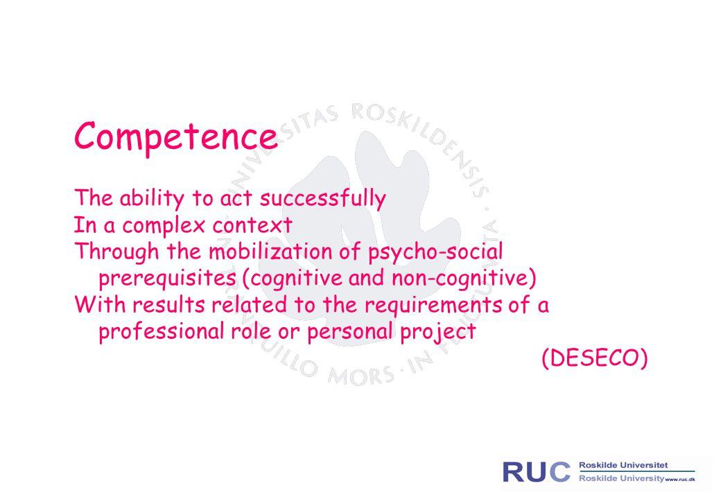 Skills - Competences Work process  Labour force qualifications De-skilling/re-skilling - Soft skills Generic Skills Bløde/Almene kvalifikationer Schlüsselqualifikation Key competences