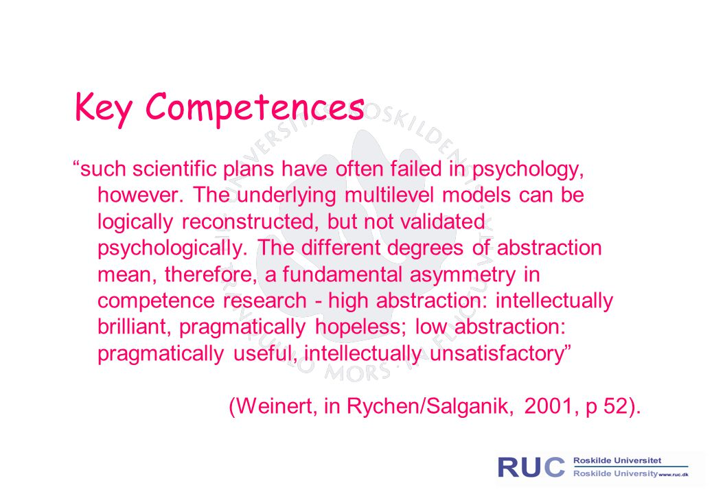 "Key Competences ""such scientific plans have often failed in psychology, however. The underlying multilevel models can be logically reconstructed, but"