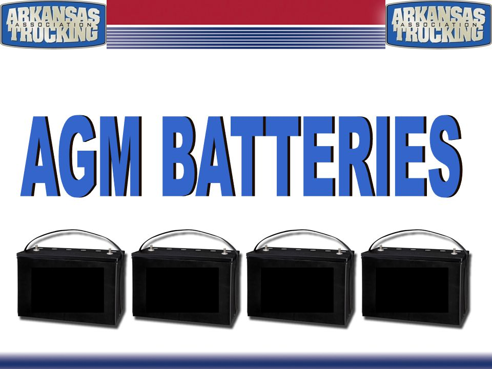 WHAT ARE AGM BATTERIES? Presented By: Bruce Purkey President Purkey's Fleet Electric