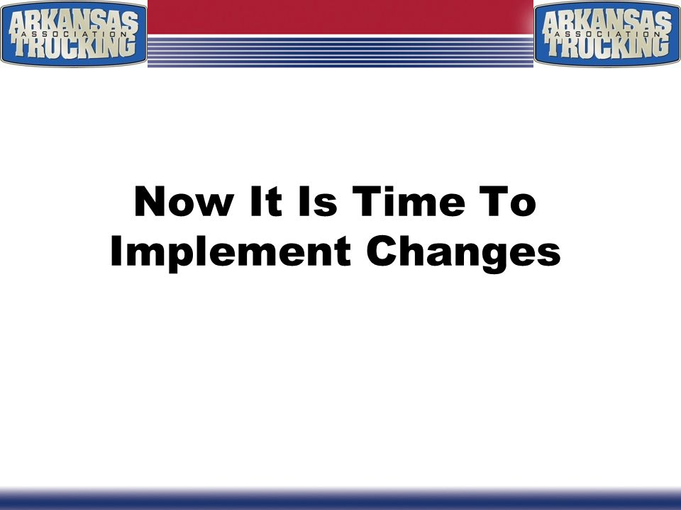 Now It Is Time To Implement Changes