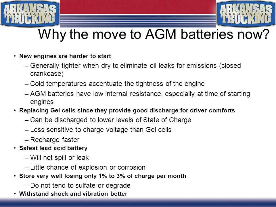 Why the move to AGM batteries now.