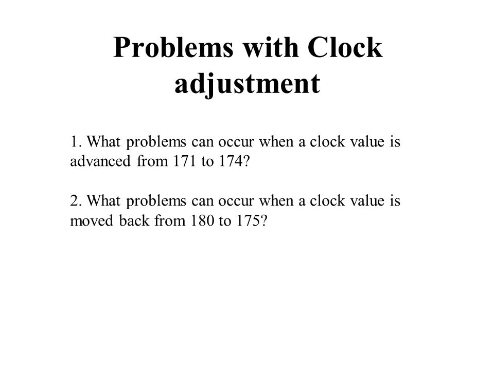 Problems with Clock adjustment 1.