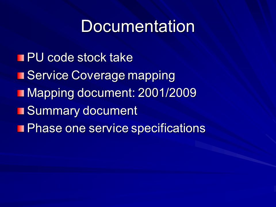 Documentation PU code stock take Service Coverage mapping Mapping document: 2001/2009 Summary document Phase one service specifications