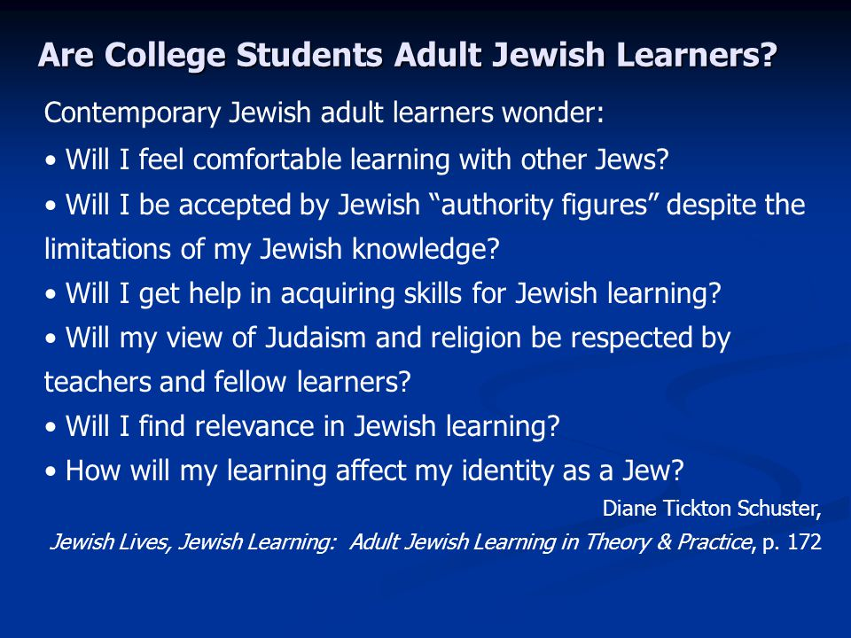 Are College Students Adult Jewish Learners.