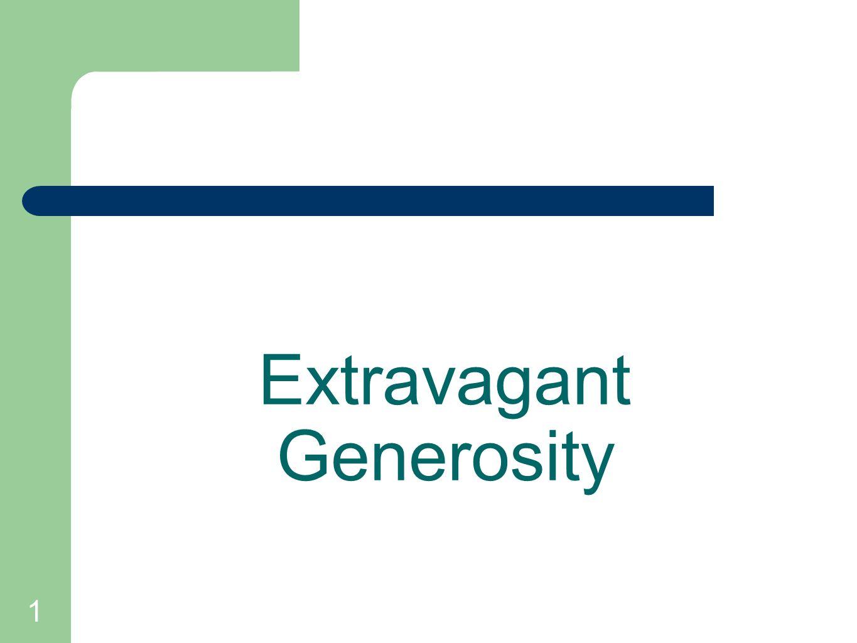 1 Extravagant Generosity