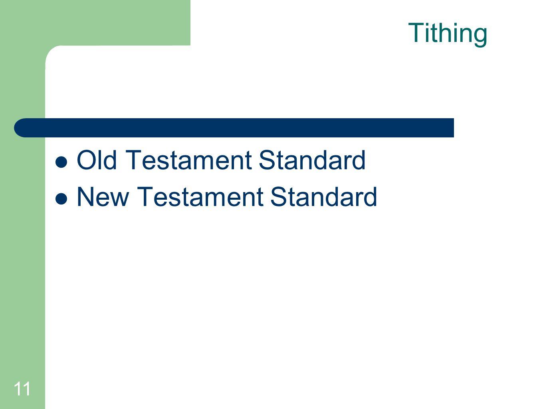 11 Tithing Old Testament Standard New Testament Standard
