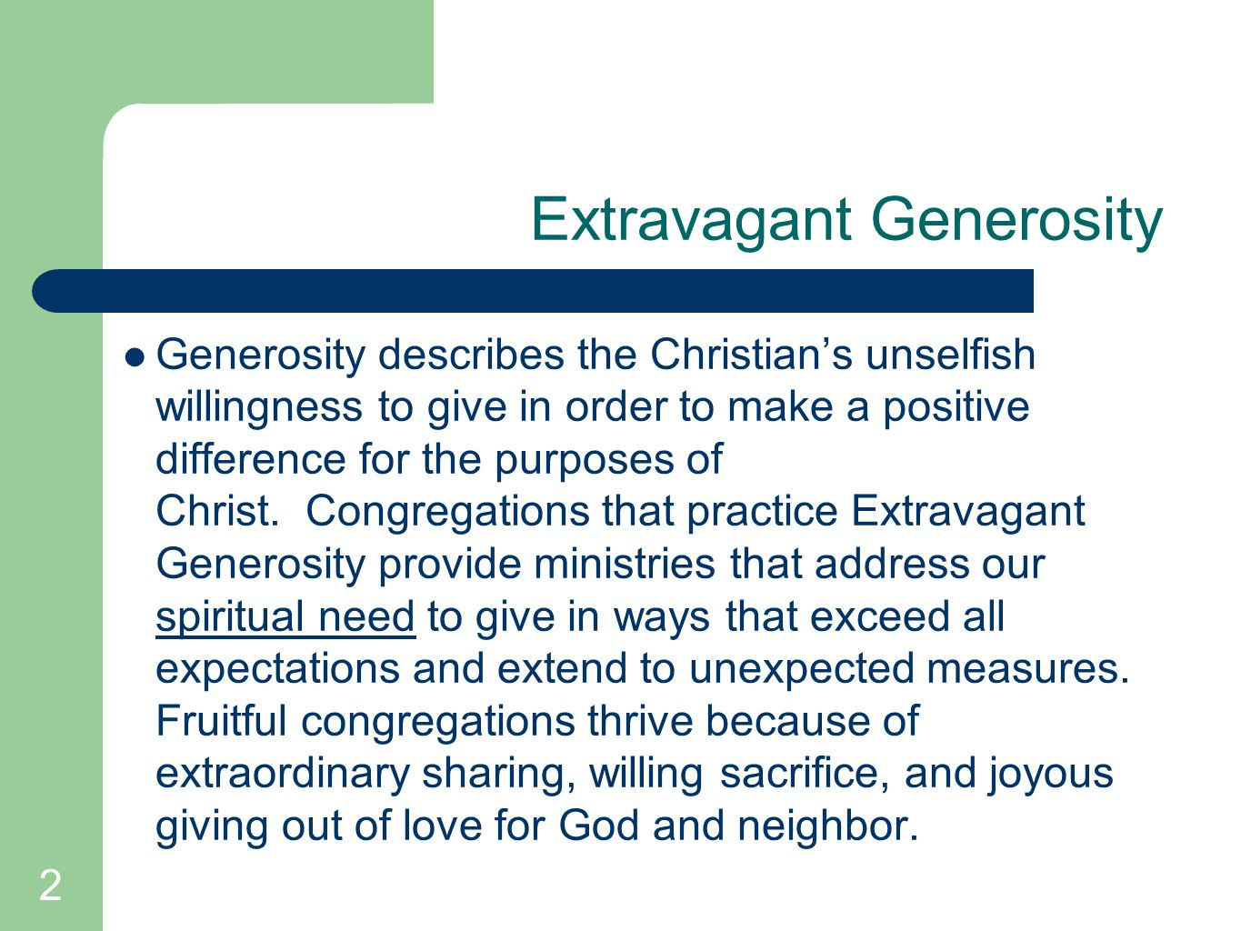 13 Extravagant Generosity Focus on Christian's need to give.