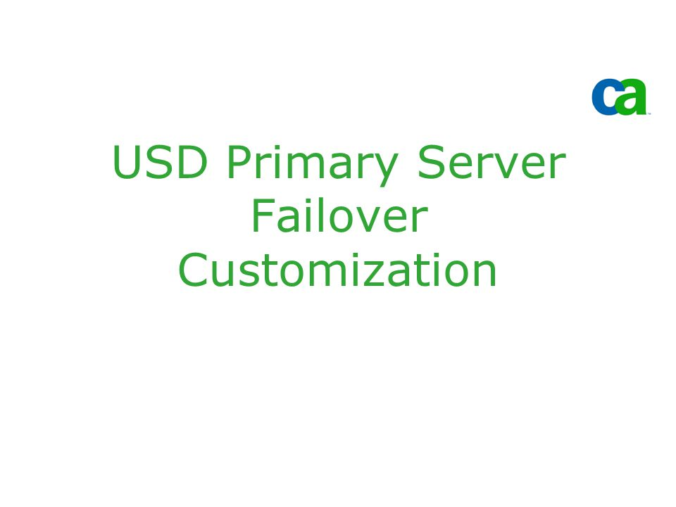 USD Primary Server Failover Customization
