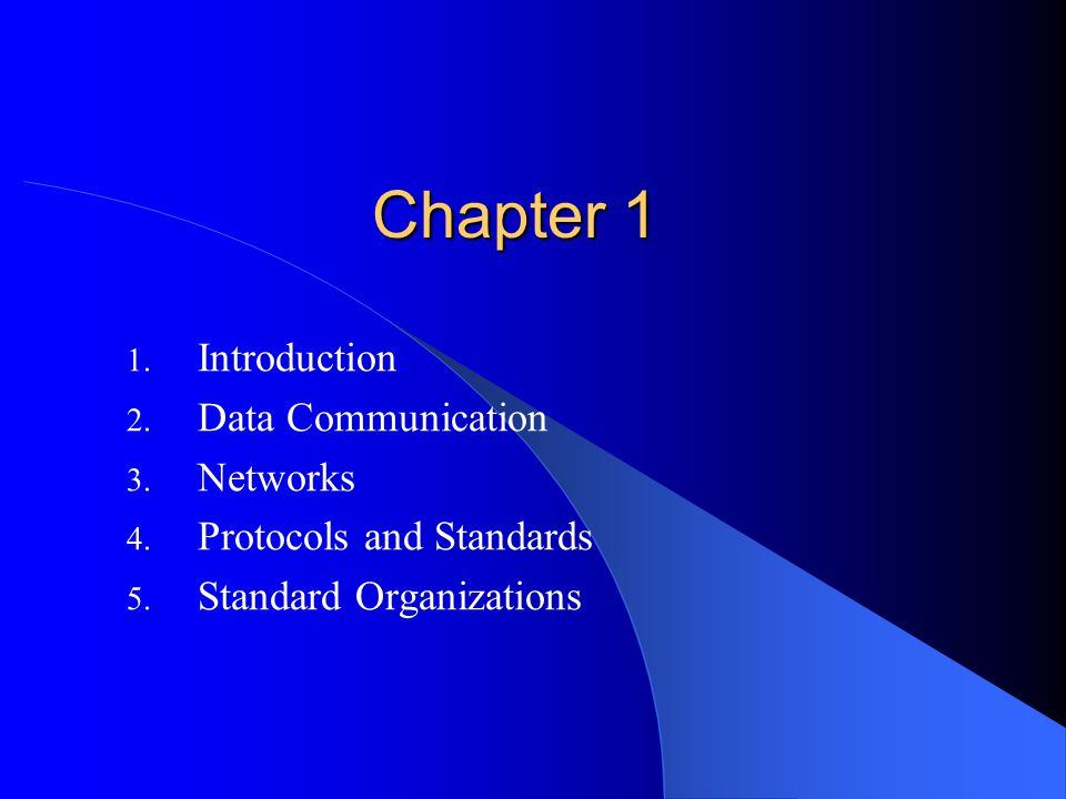 Chapter 1 1. Introduction 2. Data Communication 3.