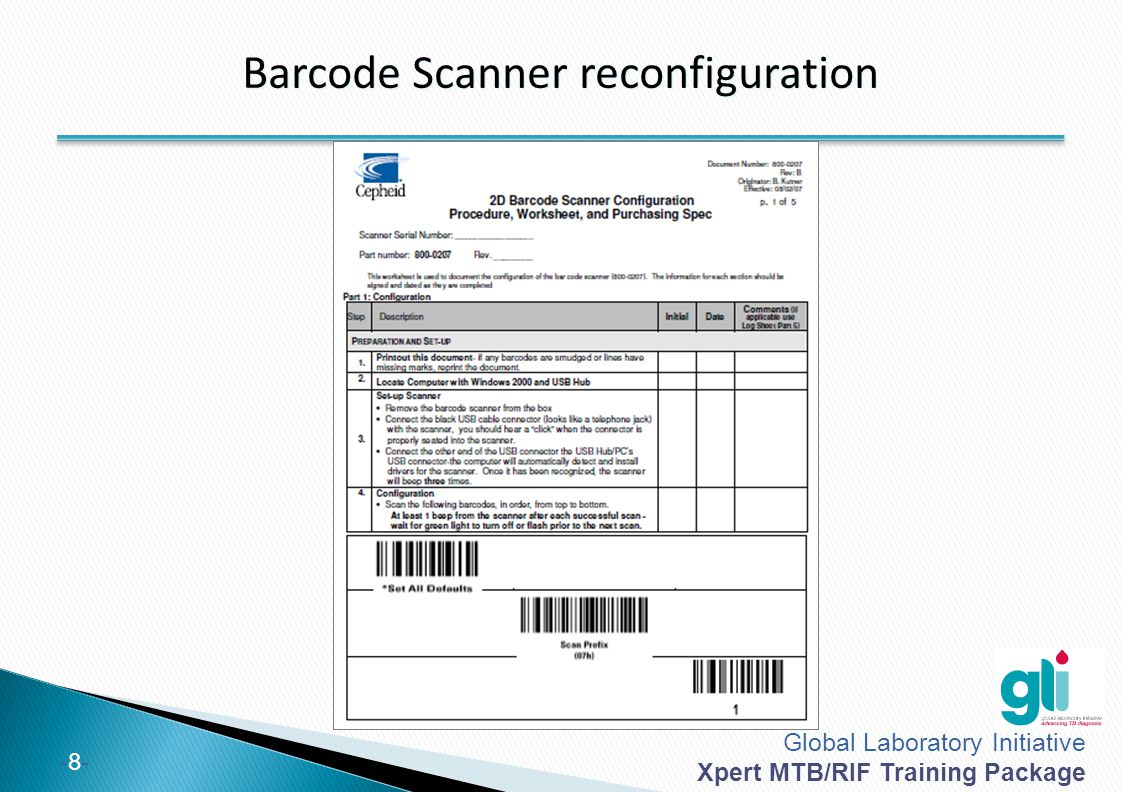 Global Laboratory Initiative Xpert MTB/RIF Training Package -8--8- Barcode Scanner reconfiguration